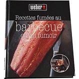 Livre de cuisine Weber Recettes fumées au barbecue et au fumoir