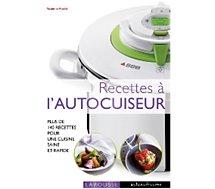Livre de cuisine Larousse Recettes à l'autocuiseur