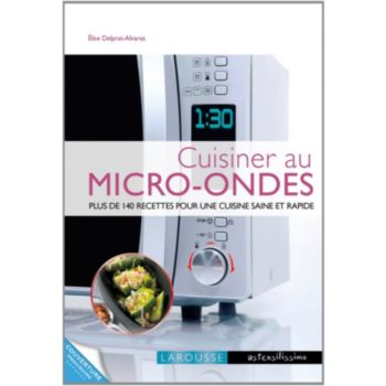 larousse cuisiner au micro ondes livre de cuisine tablette de cuisine boulanger. Black Bedroom Furniture Sets. Home Design Ideas