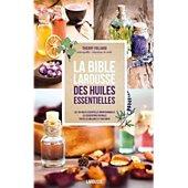 Livre Hachette bible Larousse des huiles Essentielles