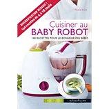 Livre recettes Larousse Cuisiner au baby robot