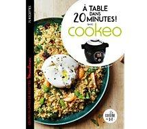 Livre de cuisine Larousse  A table dans 20 minutes avec Cookeo