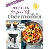 Livre de cuisine Larousse Recettes express avec Thermomix