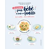 Livre de cuisine Larousse  Je cuisine pour bebe et toute ma fa