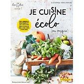 Livre de cuisine Larousse Je cuisine ecolo ou presque