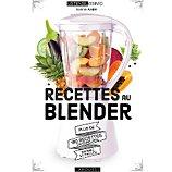 Livre de cuisine Larousse  Recettes au blender