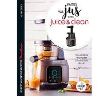 Livre de cuisine Larousse  Faites vos jus avec Juice&Clean