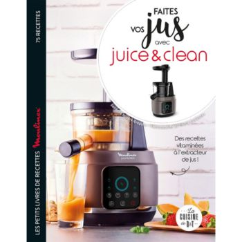 Larousse Faites vos jus avec Juice&Clean