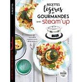 Livre de cuisine Dessain Et Tolra Recettes legeres et gourmandes steam up