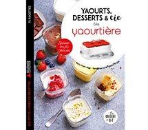 Livre de cuisine Dessain Et Tolra  Yaourts desserts et cie avec yaourtiere