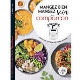 Livre de cuisine Dessain Et Tolra  Mangez bien mangez sain avec Companion
