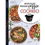 Livre de cuisine Dessain Et Tolra  Petits plats presque veggie avec Cookeo