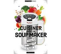 Livre de cuisine Larousse  Cuisiner avec un soup maker