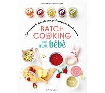 Livre de cuisine Larousse  Batch cooking pour mon bebe