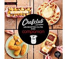 Livre de cuisine Dessain Et Tolra  Chefclub recettes cultes avec Companion