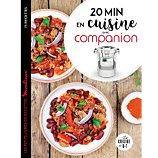Livre de cuisine Dessain Et Tolra 20 minutes en cuisine avec Companio