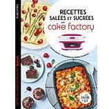 Livre de cuisine Dessain Et Tolra sales et sucres avec cake Factory