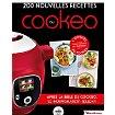 Livre de cuisine Dessain Et Tolra 200 nouvelles recettes au cookeo