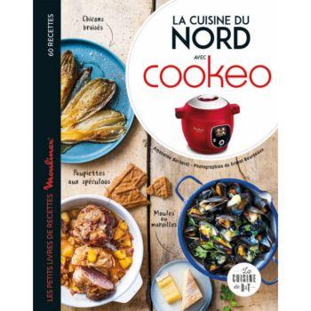 Dessain Et Tolra La cuisine du Nord avec Cookeo