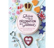 Livre de cuisine Larousse  Le livre de la decoration de gateau