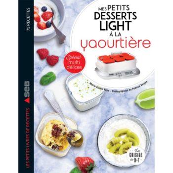 Dessain Et Tolra Desserts light a la yaourtiere