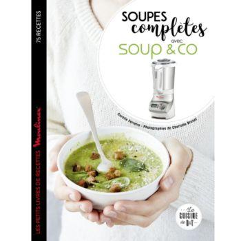 Dessain Et Tolra Soupes completes avec Soup&Co