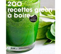 Livre de cuisine Marabout 200 RECETTES GREEN A BOIRE