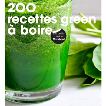 Marabout 200 RECETTES GREEN A BOIRE
