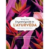 Librairie Marabout  Le Grand guide de l'ayurveda