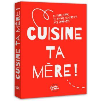 Les edit. Culinaires Cuisine ta mère