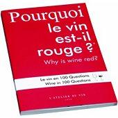 Livre de cuisine L'atelier Du Vin Pourquoi le vin est il rouge?