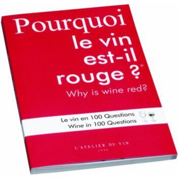 L'atelier Du Vin Pourquoi le vin est il rouge?