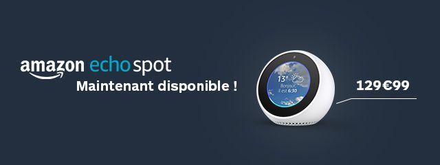 Echo Spot disponible!